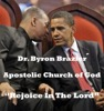 Rejoice In The Lord, Apostolic Church of God & Pastor Byron Brazier
