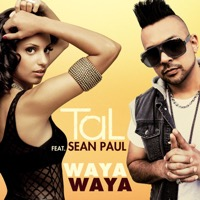 Tal - Waya Waya (feat. Sean Paul) - Single