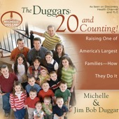 Michelle Duggar, Jim Bob Duggar - The Duggars: 20 And Counting!: Raising One of America's Largest Families - How They Do It (Unabridged)  artwork