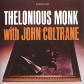 John Coltrane & Thelonious Monk - Thelonious Monk With John Coltrane (Remastered)  artwork