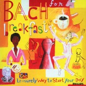 Various Artists - Bach for Breakfast - The Leisurely Way to Start Your Day  artwork