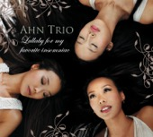 Ahn Trio - Ahn Trio: Lullaby for My Favorite Insomniac  artwork