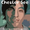 Chester See and David Choi Creations (Demos from the Past)