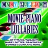 Movie Piano Lullabies Of Titanic, Twilight, Harry Potter, Braveheart, Forrest Gump And More...