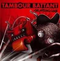 Tambour Battant - Missing Link