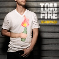 Tom Fire - Brainwash - EP