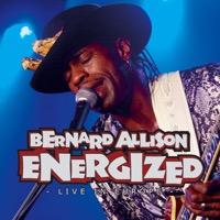 Bernard Allison - Energized - Live In Europe Vol. 1