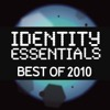 Identity Essentials Best of 2010