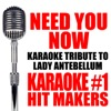 Need You Now (Lady Antebellum Karaoke Tribute Version) - Single
