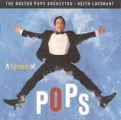 Boston Pops Orchestra & Keith Lockhart - A Splash of Pops  artwork