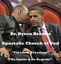 Freedom, Freedom-No Limits & No Regrets (11/08/2009), Apostolic Church of God & Dr. Byron Brazier