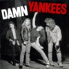 High Enough - Damn Yankees