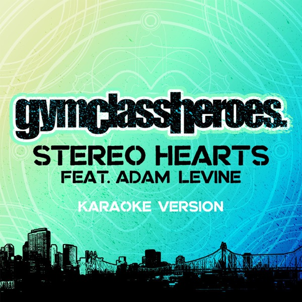 Stereo Hearts Album Cover by Gym Class Heroes