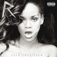 Rihanna - Talk That Talk (Deluxe Edition)