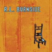 R.L. Burnside - Wish I Was In Heaven Sitting Down  artwork