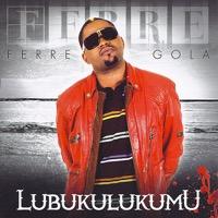 Ferre Gola - Lubukulukumu - Single