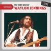 Setlist: The Very Best of Waylon Jennings (Live)
