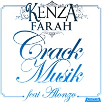 Kenza Farah - Crack Musik (feat. Alonzo) - Single