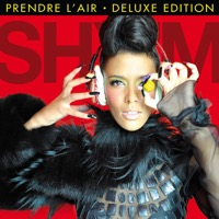Shy'm - Prendre l'air (Deluxe Edition)