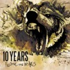 Dead In the Water - 10 Years