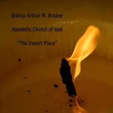 A Desert Place, Bishop Arthur M. Brazier