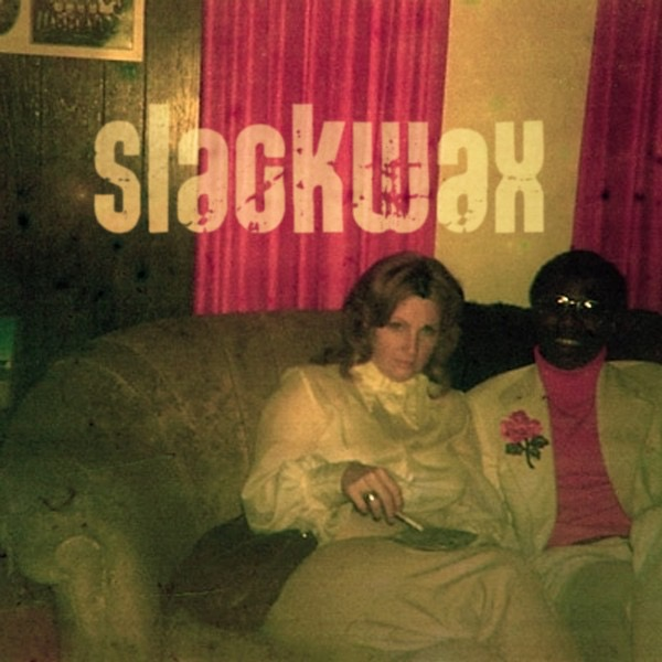 slackwax & more