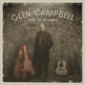 Glen Campbell - Ghost On the Canvas  artwork
