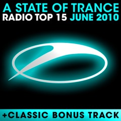 A State of Trance Radio Top 15: June 2010