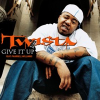 Twista - Give It Up (Featuring Pharrell Williams) - Single