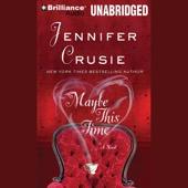 Jennifer Crusie - Maybe This Time (Unabridged)  artwork