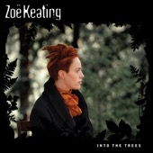 Zoë Keating - Into the Trees  artwork