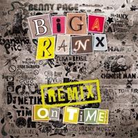 Biga Ranx - On Time (Remix)