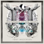 Tony Anderson - Movements of the Heart  artwork
