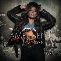 Amel Bent - Ma Chance - Single