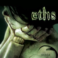 Eths - Soma (Reissue with bonus tracks) [feat. Reuno]