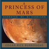 Edgar Rice Burroughs - A Princess of Mars (Unabridged)  artwork