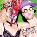 Unzip Me (Remixes), Pt. 2