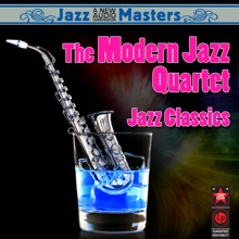 Jazz Classics, The Modern Jazz Quartet