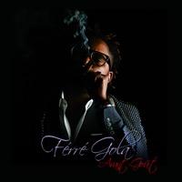 Ferre Gola - Avant gout - Single