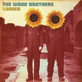 The Wood Brothers - Loaded  artwork
