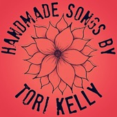 Tori Kelly - Handmade Songs By Tori Kelly - EP  artwork