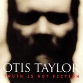 Nasty Letter - Otis Taylor