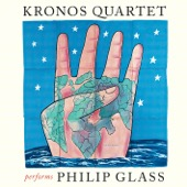 Kronos Quartet - Kronos Quartet Performs Philip Glass  artwork
