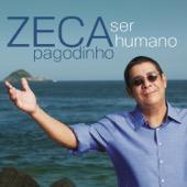 Zeca Pagodinho - Ser Humano  arte