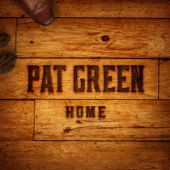 Pat Green - Home  artwork