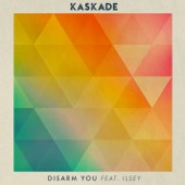 Kaskade - Disarm You (feat. Ilsey)  artwork