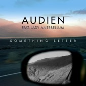 [Download] Something Better (feat. Lady Antebellum) MP3
