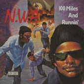 N.W.A. - 100 Miles and Runnin' - EP  artwork