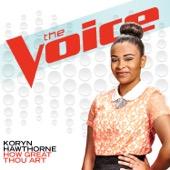 How Great Thou Art (The Voice Performance) - Koryn Hawthorne