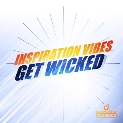 Inspiration Vibes-Get Wicked